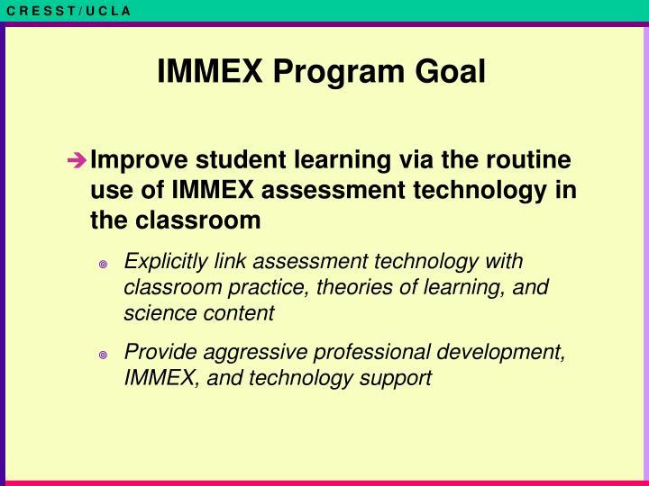 IMMEX Program Goal