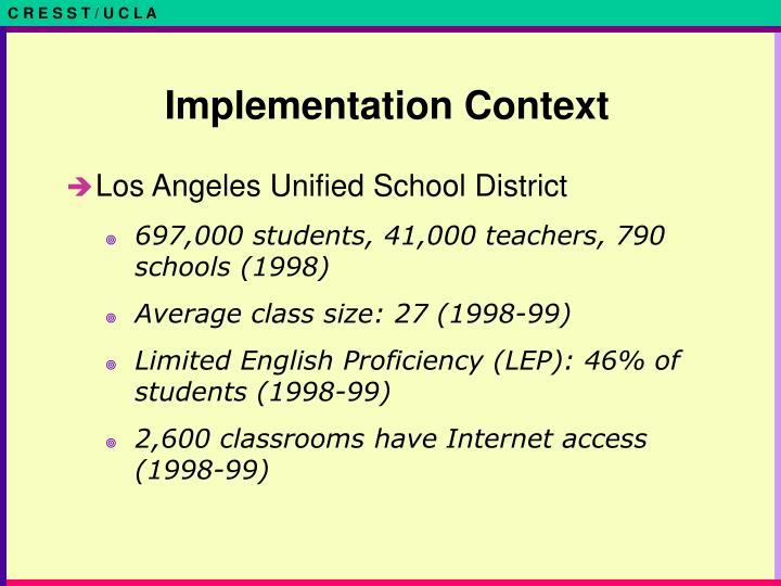 Implementation Context