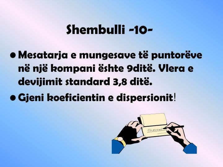 Shembulli -10-
