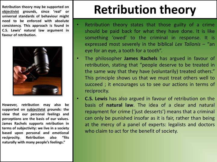 Retribution theory may be supported on