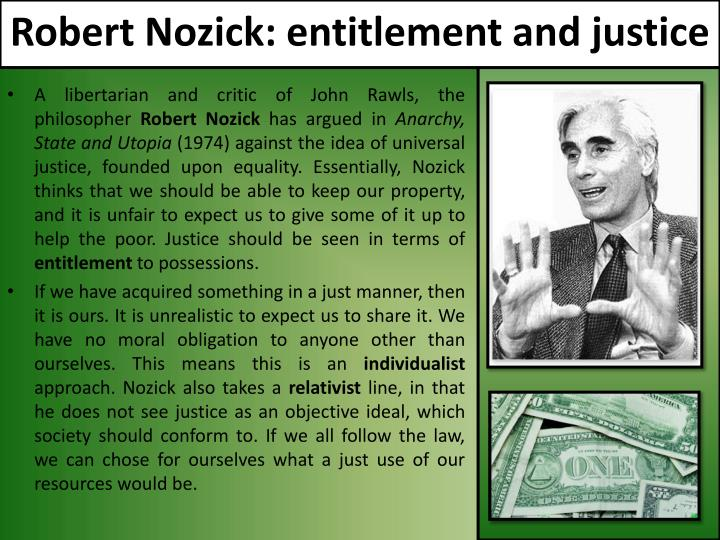 Robert Nozick: entitlement and justice