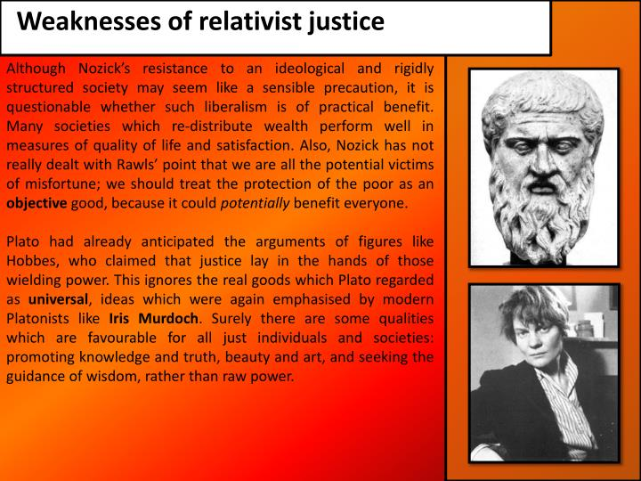 Weaknesses of relativist justice