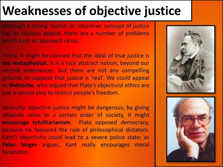 Weaknesses of objective justice