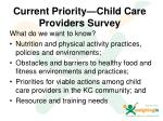 current priority child care providers survey