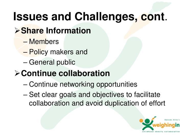Issues and Challenges, cont