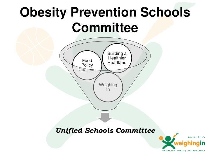 Obesity Prevention Schools Committee