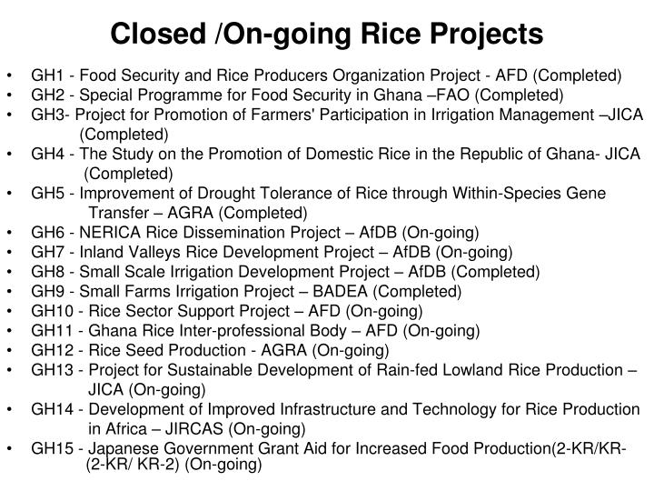 Closed /On-going Rice Projects