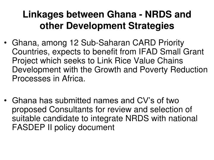 Linkages between Ghana - NRDS and other Development Strategies