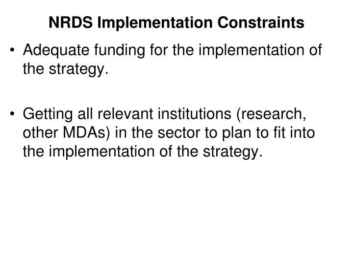 NRDS Implementation Constraints