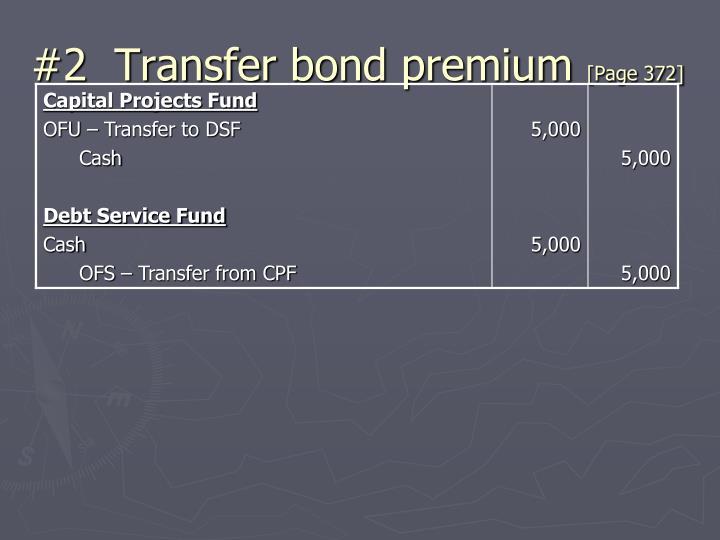 #2  Transfer bond premium