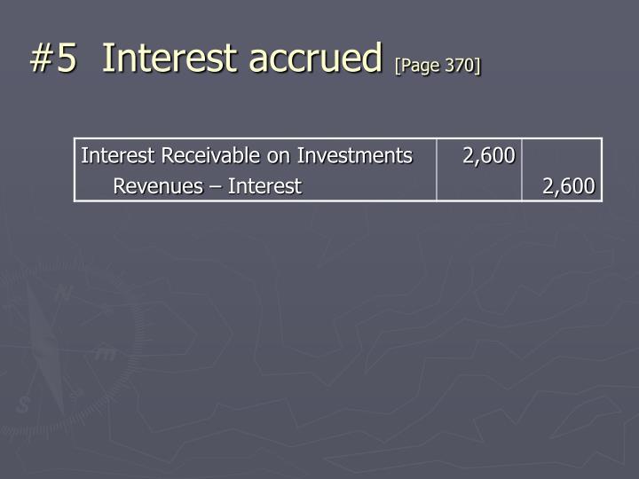 #5  Interest accrued
