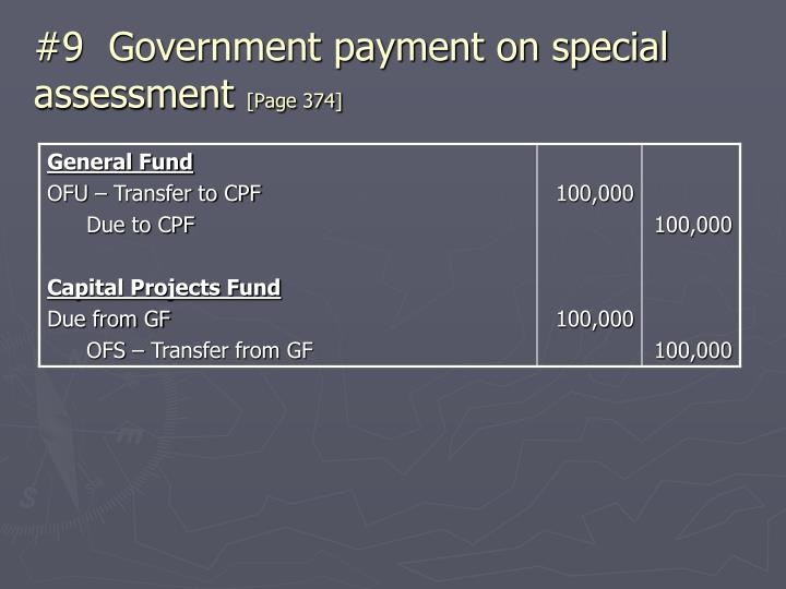 #9  Government payment on special assessment