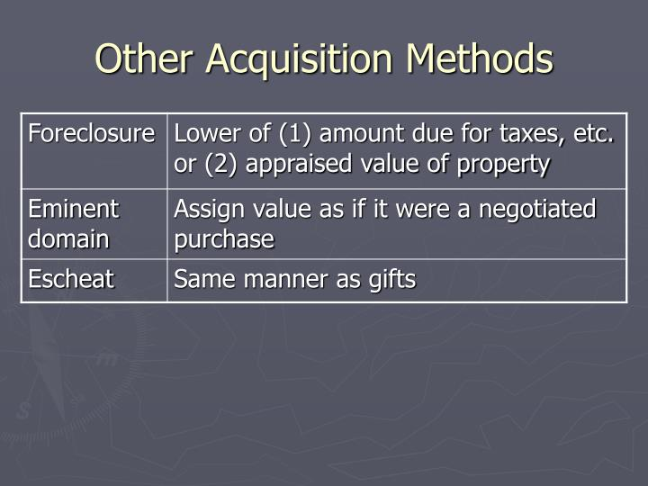 Other Acquisition Methods