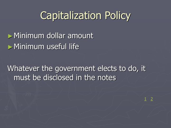 Capitalization Policy
