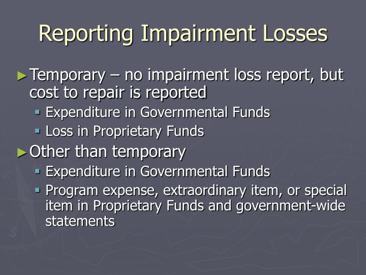 Reporting Impairment Losses