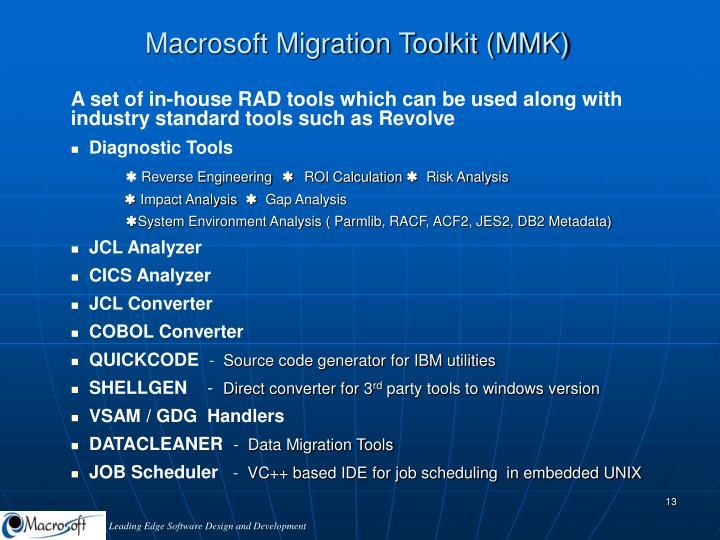 Macrosoft Migration Toolkit (MMK)
