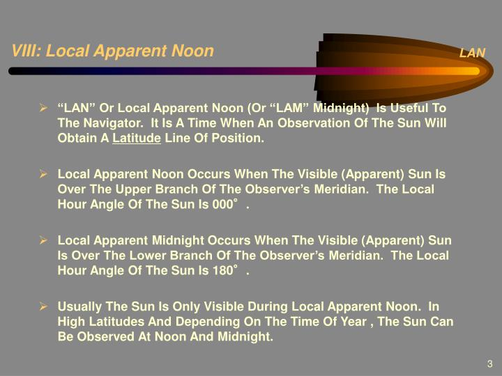 VIII: Local Apparent Noon