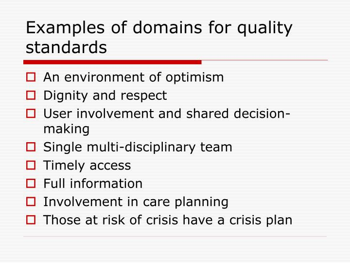 Examples of domains for quality standards