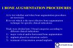 1 bone augmentation procedures