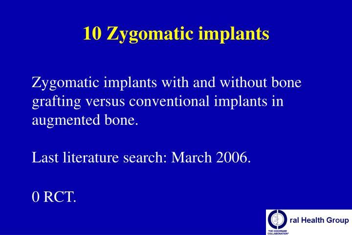 10 Zygomatic implants