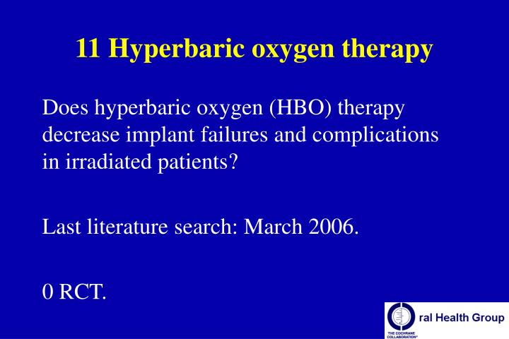 11 Hyperbaric oxygen therapy