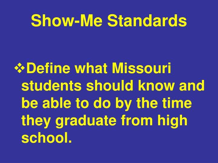 Show-Me Standards