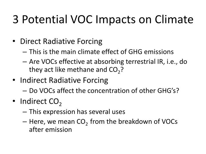 3 Potential VOC Impacts on Climate