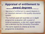 appraisal of entitlement to award degrees