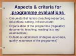 aspects criteria for programme evaluations