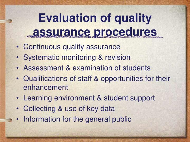 Evaluation of quality assurance procedures