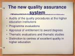 the new quality assurance system