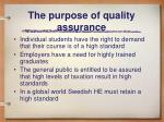 the purpose of quality assurance