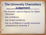 the university chancellors judgement