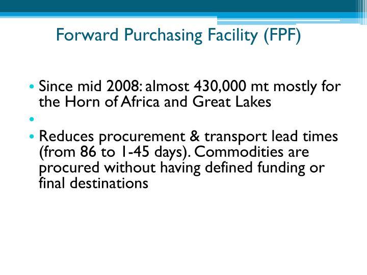 Forward Purchasing Facility (FPF)