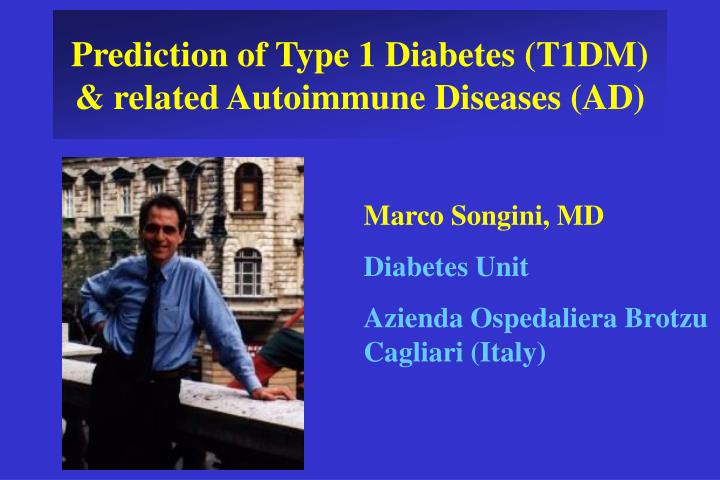 Prediction of type 1 diabetes t1dm related autoimmune diseases ad