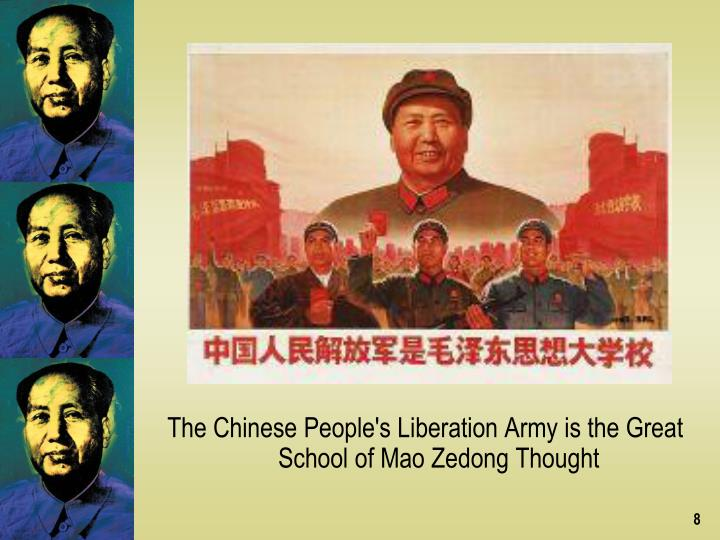 The Chinese People's Liberation Army is the Great School of Mao Zedong Thought