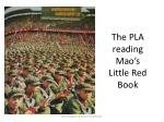 the pla reading mao s little red book
