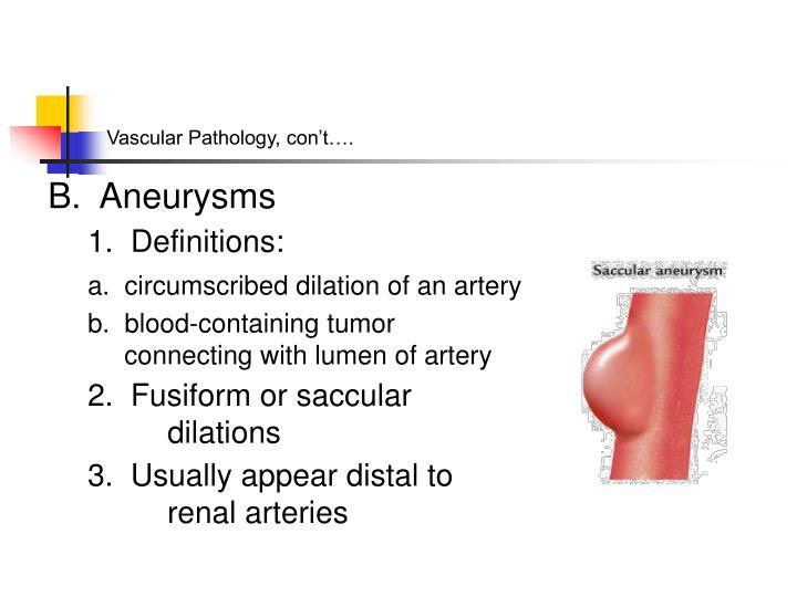 Vascular Pathology, con't….