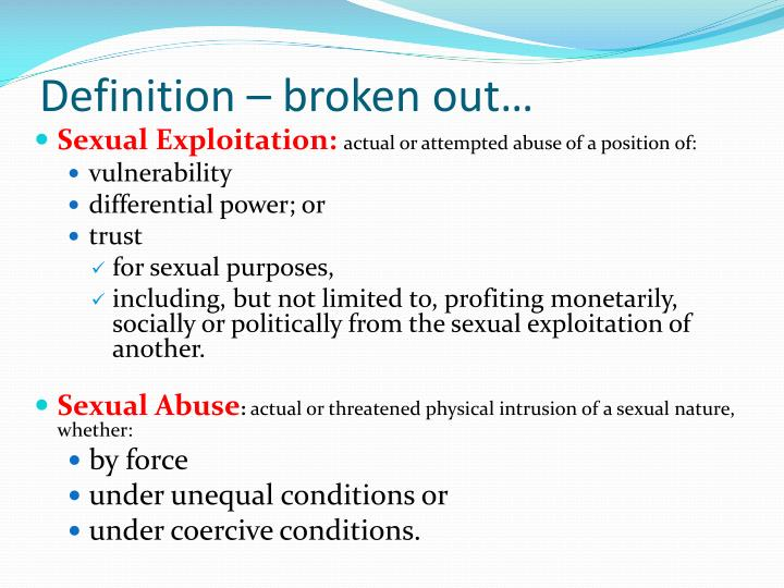 Definition – broken out…