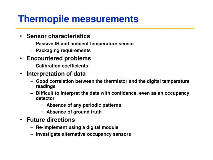 Thermopile measurements