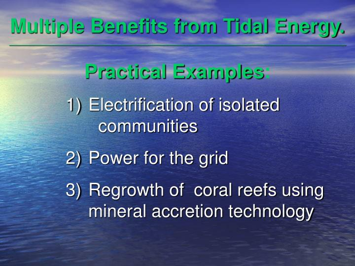 Multiple Benefits from Tidal Energy.