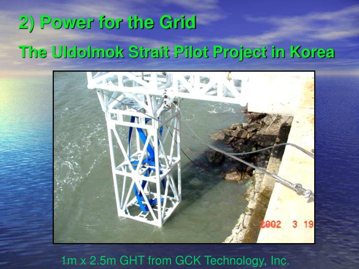 2) Power for the Grid