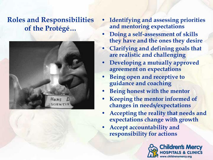 Roles and Responsibilities of the Protégé…
