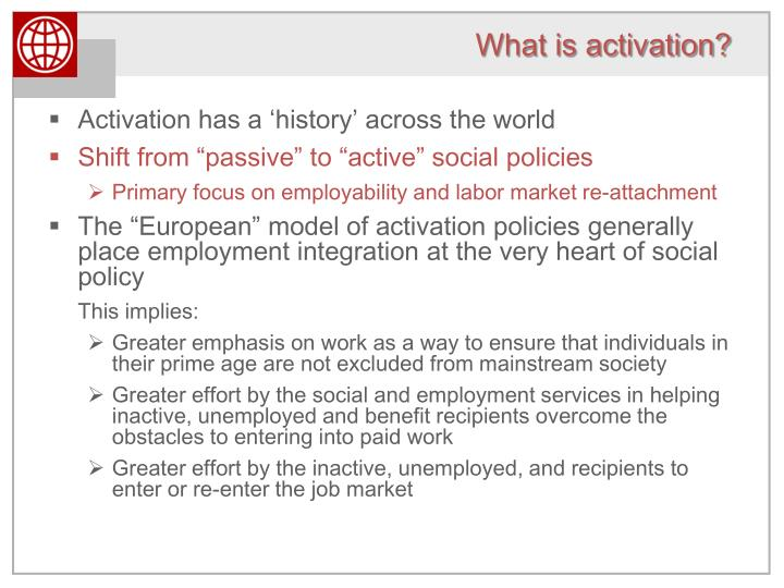What is activation?