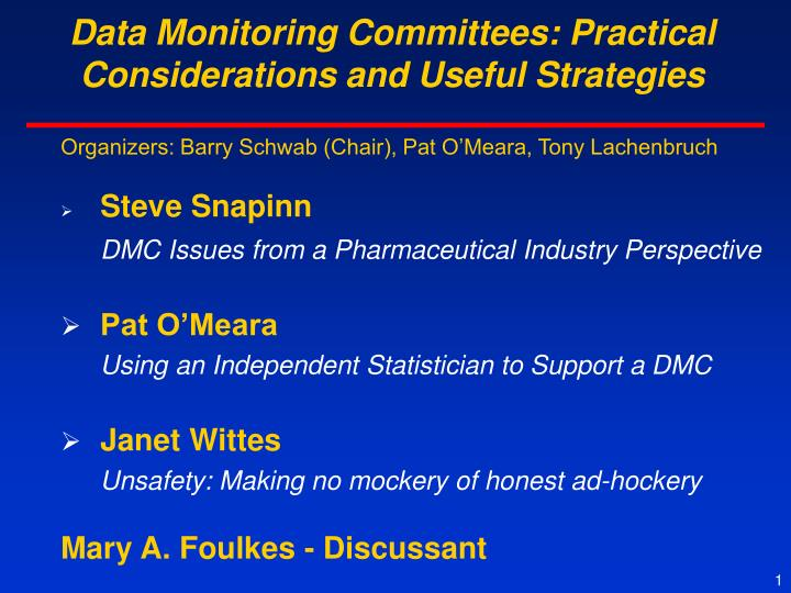 Data Monitoring Committees: Practical Considerations and Useful Strategies
