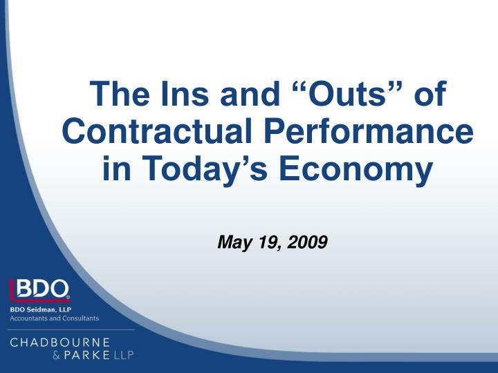 """The Ins and """"Outs"""" of Contractual Performance"""