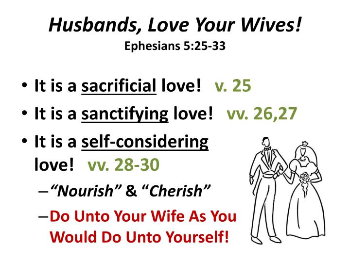 Husbands, Love Your Wives!