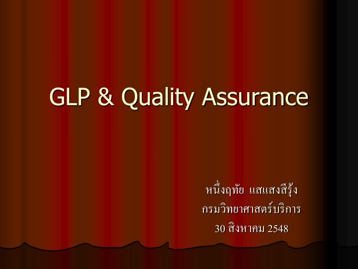 Glp quality assurance