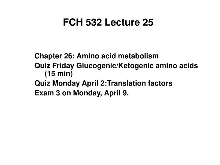 fch 532 lecture 25