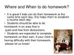 where and when to do homework